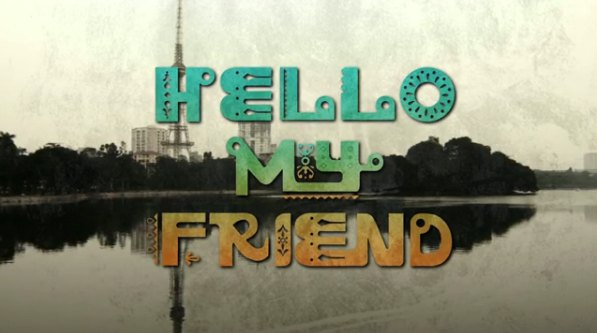hello_my_friend